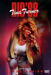 Cover Tina Turner - Rio '88 - Live In Concert [DVD]